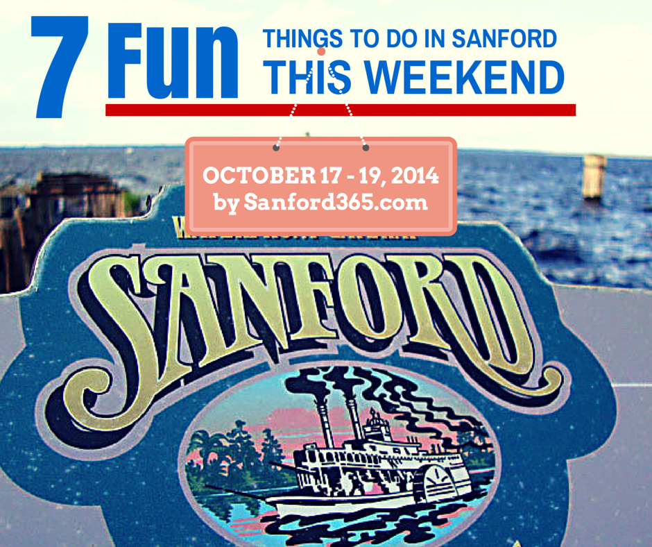 7 Fun Things to Do in Sanford this Weekend October 17-19