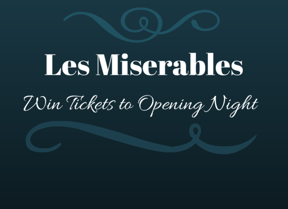 Win Tickets to Opening Night for Les Miserables
